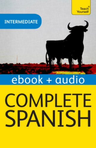 Complete Spanish (Learn Spanish with Teach Yourself): Enhanced eBook: New edition (Teach Yourself Audio eBooks) (English Edition)