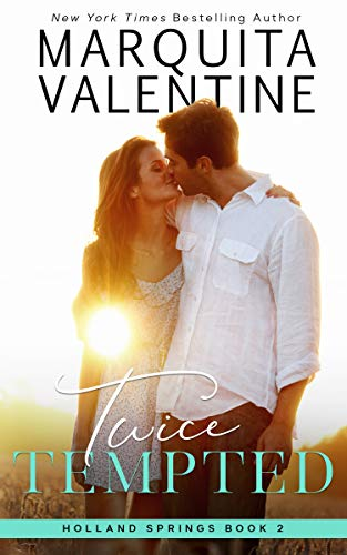 Twice Tempted (Holland Springs Book 2)