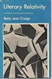 img - for Literary Relativity: An Essay on Twentieth Century Narrative book / textbook / text book