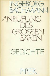 Anrufung Des Grossen Bären Amazonde Ingeborg Bachmann Bücher