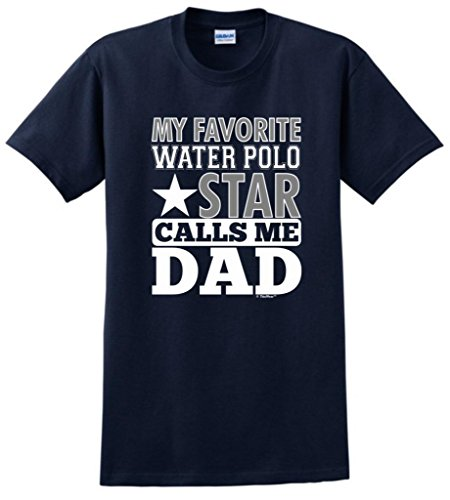 My Favorite Water Polo Star Calls Me Dad T-Shirt 2XL - Polo Goggles