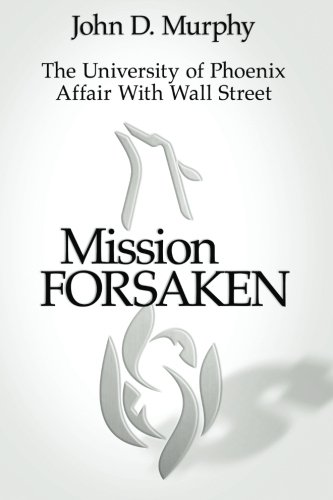 Mission Forsaken--The University of Phoenix Affair With Wall Street