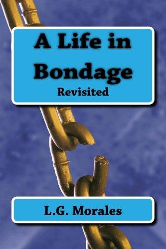 A Life in Bondage