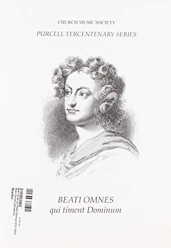 - Beati Omnes Qui Timent Dominum (Church Music Society)