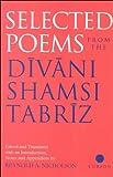 Selected Poems from the Divani Shamsi-Tabriz, Reynold A. Nicholson, 0700704620