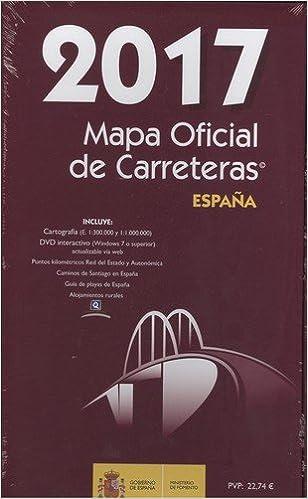 Mapa oficial de Carreteras de España 2017. Incluye CD. Ministerio ...