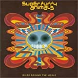 Rings Around the World by Super Furry Animals