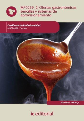 Descargar Libro Ofertas Gastronómicas Sencillas Y Sistemas De Aprovisionamiento. Hotr0408 - Cocina Irene Cabeza Corredera