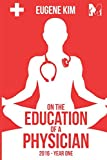 img - for On the Education of a Physician: 2016 - Year One book / textbook / text book