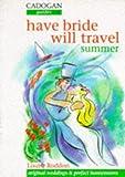Perfect Honeymoons and Original Weddings: Summer (Cadogan Guides)