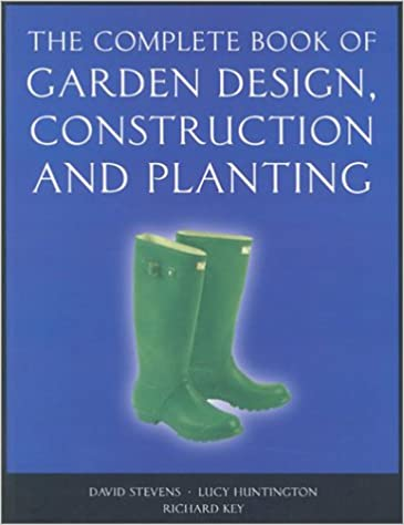 The Complete Book of Garden Design Construction and Planting
