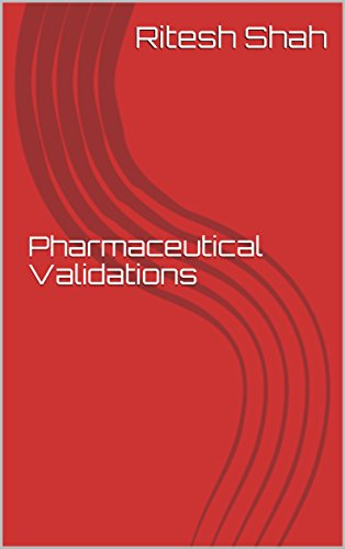 Pharmaceutical Validations