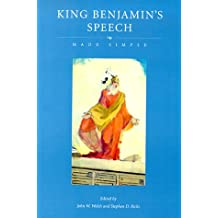 King Benjamin's Speech Made Simple