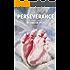 Perseverance (Kindle Single)