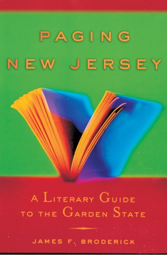 Download Paging New Jersey: A Literary Guide to the Garden State ebook