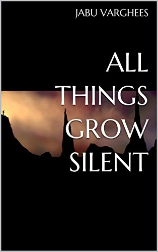 Download for free All Things Grow Silent