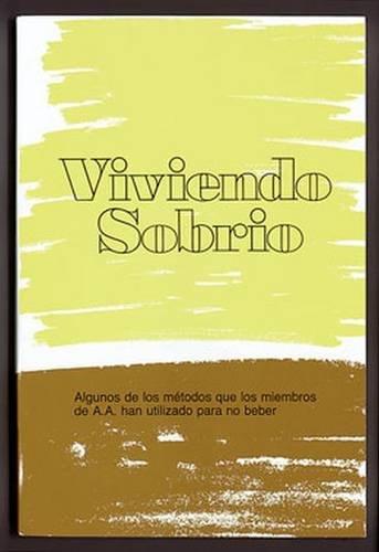 Viviendo Sobrio (Spanish Edition)