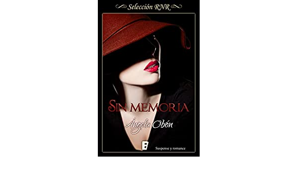 Sin memoria (Spanish Edition) - Kindle edition by Ángela ...