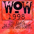 Wow 1998: The Year's 30 Top Christian Artists & Songs
