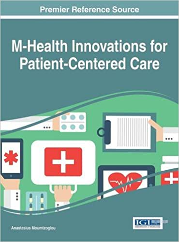 M-Health Innovations for Patient-Centered Care (Advances in Healthcare Information Systems and Administration)