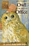 Animal Ark 9: Owl in the Office