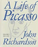 A Life of Picasso, 1881-1906, John Richardson and Marilyn McCully, 0394531922