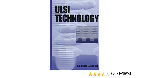 Ulsi technology c y chang s m sze 9780070630628 amazon ulsi technology c y chang s m sze 9780070630628 amazon books fandeluxe Images