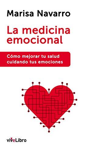 Descargar Libro La Medicina Emocional Marisa Navarro López