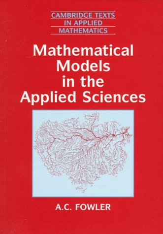 Mathematical Models in the Applied Sciences (Cambridge Texts in Applied Mathematics)