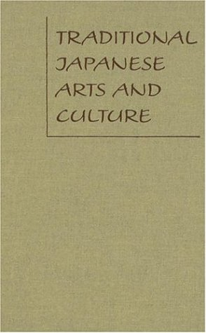 Traditional Japanese Arts And Culture: An Illustrated Sourcebook ebook