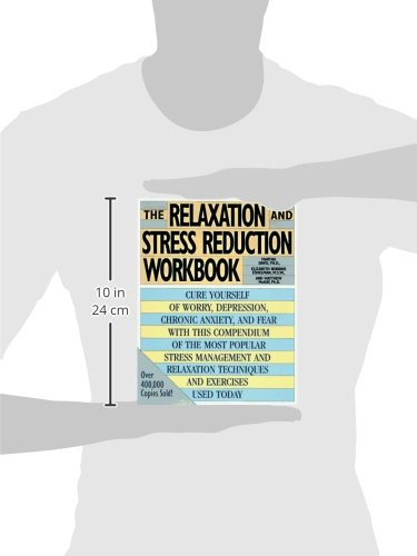 The Relaxation and Stress Reduction Workbook: Martha Davis ...