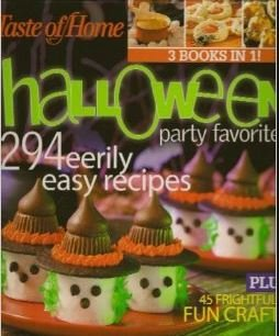 Taste of Home Halloween Party Favorites 294 Eerily Easy Recipes Plus 45 Frightfully Fun (Fun Halloween Recipes And Crafts)