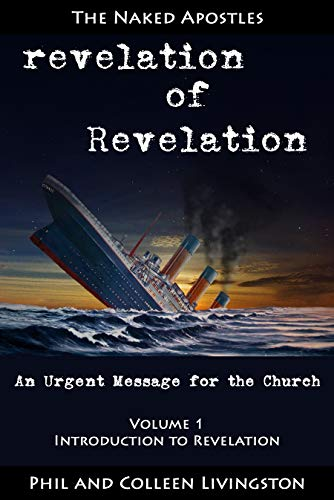 Introduction to Revelation (revelation of Revelation Series, Volume 1) by [Livingston, Phil, Livingston, Colleen]