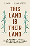 "David J. Silverman, ""This Land Is Their Land"" (Bloomsbury, 2019)"
