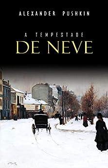 A Tempestade de Neve por [Pushkin, Alexander]