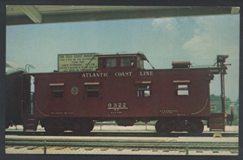 (Atlantic Coast Line 322 Engine Caboose Gold Coast Lauderdale Train Postcard)