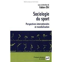 Sociologie du sport: Perspectives internationales et