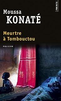 Meurtre à Tombouctou par Moussa Konaté