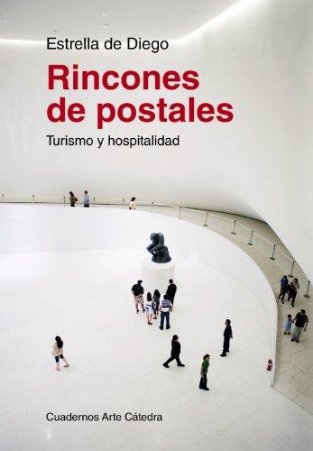 Descargar Libro Rincones De Postales. Turismo Y Hospitalidad De Estrella Estrella De Diego