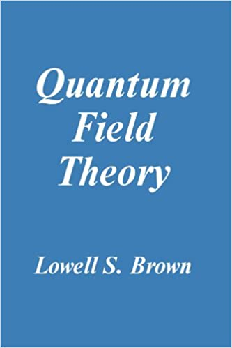 Quantum field theory professor lowell s brown 9780521469463 quantum field theory revised edition fandeluxe Choice Image