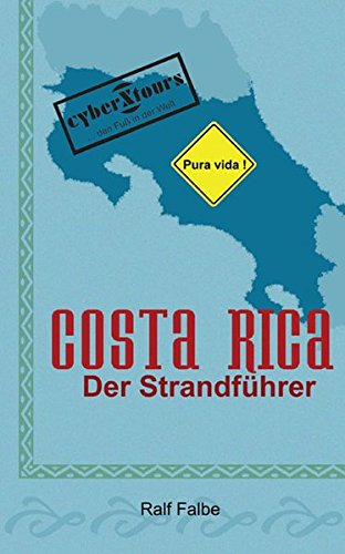 Costa Rica. Der Strandführer