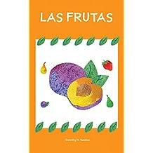 """Cuento para niños: """"""""Las frutas"""" (Spanish Edition): (El Nombre de Las Frutas, Un libro electrónico ilustrado de aprendizaje temprano para bebés y niños pequeños, Mis primeros ebooks)"""