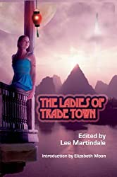 The Ladies of Trade Town