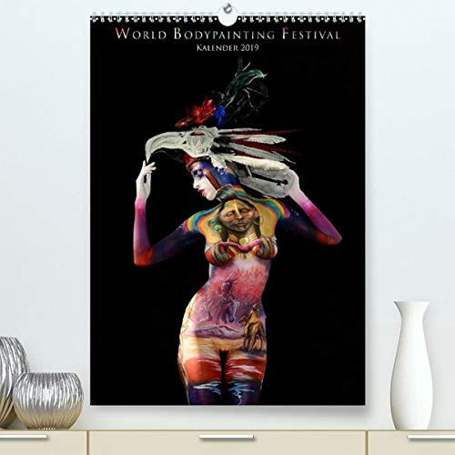 World Bodypainting Festival Premium Kalender 2020 Din A2 Hoch Monthly Calendar Featuring Some Of The Most Spectacular Living Artworks From The World Bodypainting Festival Monatskalender 14 Seiten Moisseev Dmitri 9783671356836 Amazon Com Books