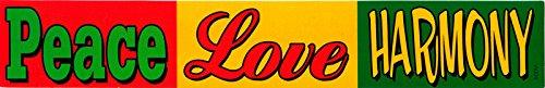Peace Love Harmony - Peace / Anti-War, Reggae / Rasta Bumper Sticker / Decal (9.25