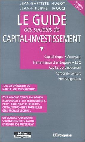 Guide des sociétés de capital investissement, 4e édition Hugot