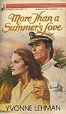 More Than a Summer's Love, Yvonne Lehman, 0310470420