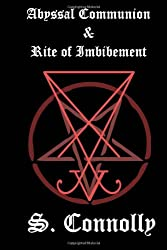 Abyssal Communion & Rite of Imbibement