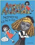 Nanette La Noiosa (Angela Anaconda)
