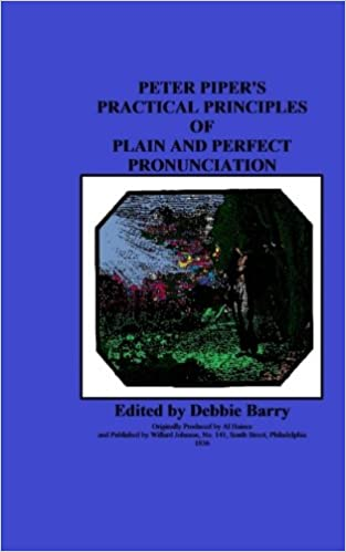 Peter Piper's Practical Principles of Plain and Perfect
